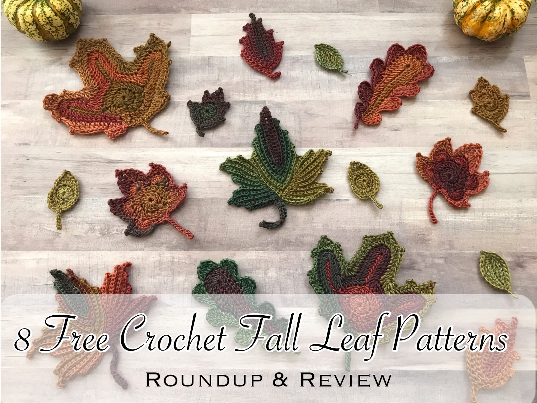 8 Free Crochet Fall Leaf Patterns Roundup Review Crafting For Weeks